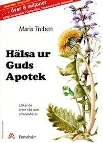"""Treben, Maria """"Hälsa ur guds apotek - Läkande örter, råd och erfarenheter"""" HÄFTAD"""