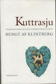 """Klintberg, Bengt af """"Kuttrasju - folkloristiska och kulturhistoriska essäer"""" INBUNDEN"""