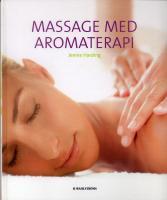 "Harding, Jennie ""Massage med aromaterapi"" KARTONNAGE"