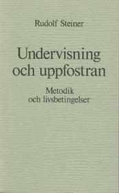"""Steiner, Rudolf """"Undervisning och uppfostran"""" HÄFTAD"""