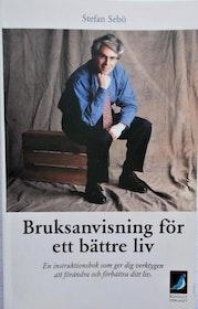 """Sebö, Stefan """"Bruksanvisning för ett bättre liv - En instruktionsbok som ger dig verktygen att förändra och förbättra ditt liv"""" POCKET"""