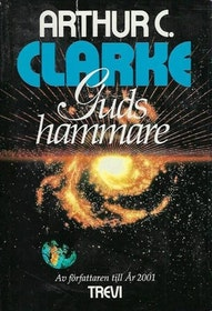 """Clarke, Arthur C """"Guds hammare"""" INBUNDEN"""