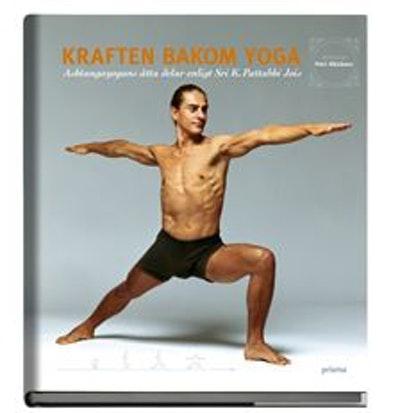 """Räisänen, Petri """"Kraften bakom yoga, Asbtagayogans åtta delar enligt Sri K. Pattabi Jois"""""""