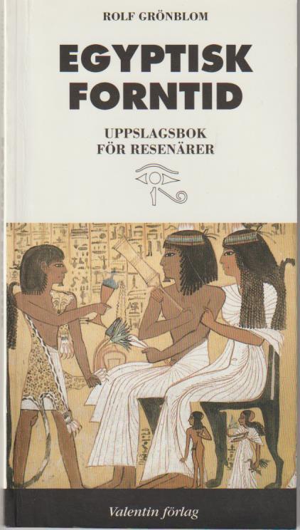 "Grönblom, Rolf, ""Egyptisk forntid"" HÄFTAD"