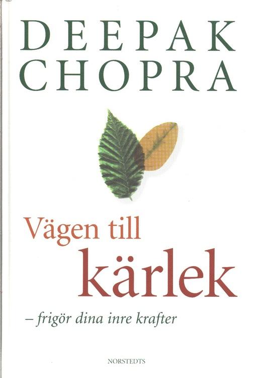 """Chopra, Deepak, """"Vägen till kärlek"""" INBUNDEN/KARTONNAGE"""