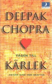 """Chopra, Deepak, """"Vägen till kärlek"""" POCKET"""