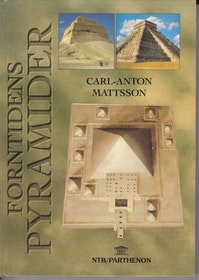 "Mattsson, Carl-Anton, ""Forntidens pyramider"" INBUNDEN ANTIKVARISK"