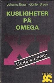 """Braun, Johanna & Gunter """"Kusligheter på Omega XI"""" HÄFTAD"""