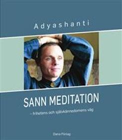 """Adyashanti """"Sann meditation : frihetens och självkännedomens väg"""" INBUNDEN + CD"""