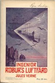 """Verne, Jules """"Ingenjör Roburs luftfärd"""" HÄFTAD"""