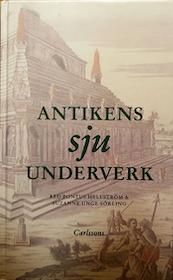 "Hellström, Pontus red. ""Antikens sju underverk"" INBUNDEN"