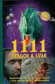 """Ryytty, Carsten """"1111 frågor & Svar. Fantastiska fakta och roliga rekord - från mördarbin till världsrymden"""""""