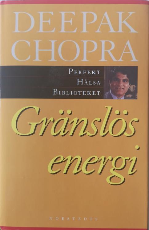 "Chopra, Deepak, ""Gränslös energi"" INBUNDEN/KARTONNAGE"