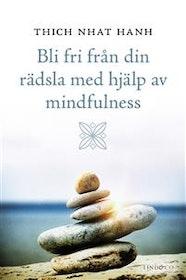 """Thich Nhat Hanh """"Bli fri från din rädsla med hjälp av mindfulness"""" KARTONNAGE"""
