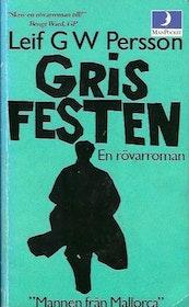 """Persson, Leif GW, """"Grisfesten"""" POCKET"""