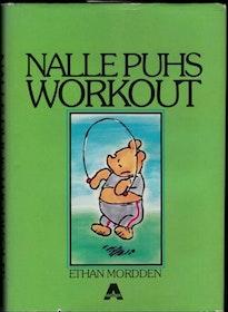 "Mordden, Ethan ""Nalle Puhs workout"" INBUNDEN"