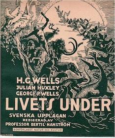 "Wells, H G ""Livet under"" INBUNDEN (DEL 1+2, TVÅ VOLYMER)"