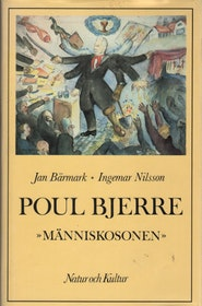 """Bärmark, Jan / Nilsson, Ingemar """"Paul Bjerre - Människosonen"""" INBUNDEN"""