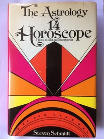 "Schmidt, Steven ""The Astrology - 14 Horoscope - how to cast and interpret it"" INBUNDEN"