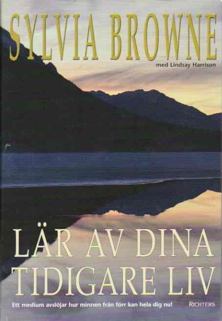 """Browne, Sylvia, """"Lär av dina tidigare liv"""" POCKET ANTIKVARISK"""