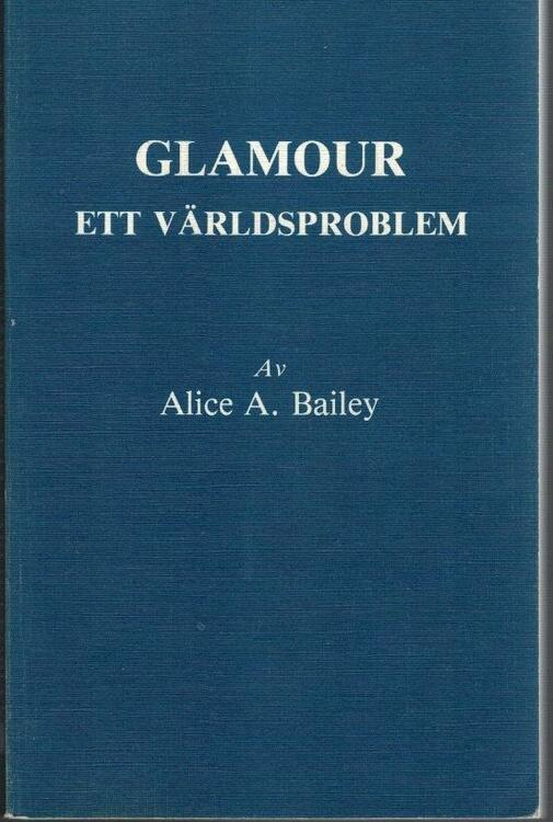 """Bailey, Alice """"Glamour - ett världsproblem"""" HÄFTAD"""