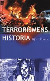 """Kumm, Björn """"Terrorismens historia"""" INBUNDEN"""