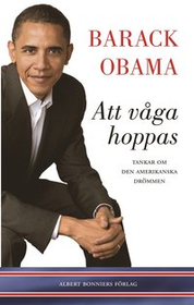 """Obama, Barack """"Att våga hoppas"""" INBUNDEN"""