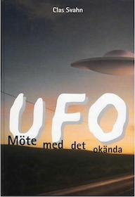 """Svahn, Clas, """"UFO - möte med det okända"""""""