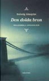 """Almqvist, Solveig, """"Den dolda bron: Paranormala upplevelser"""" INBUNDEN"""