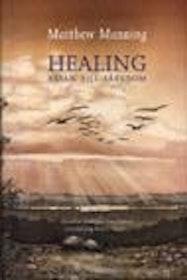 """Manning, Matthew, """"Healing - resan till läkedom"""" INBUNDEN"""