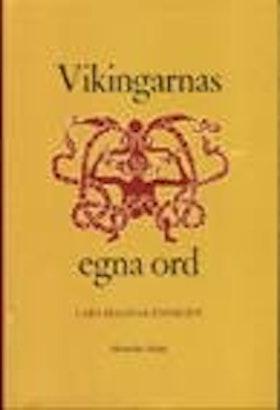 "Enoksen, Lars Magnar, ""Vikingarnas egna ord"" SLUTSÅLD"