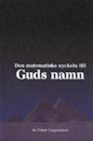 """Caspersson, Peter, """"Den matematiska nyckeln till Guds namn"""" INBUNDEN SLUTSÅLD"""