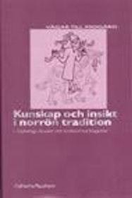 """Raudvere, Catharina, """"Vägar till Midgård - Kunskap och insikt i norrön tradition"""" INBUNDEN SLUTSÅLD"""