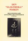 """Jers, Erik, """"Den 'elektriske' pojken från Hälsingland """" HÄFTE SLUTSÅLD"""
