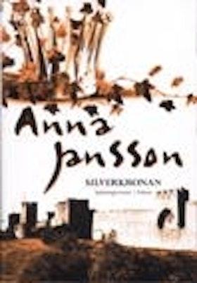 """Jansson, Anna, """"Silverkronan"""" SLUTSÅLD"""