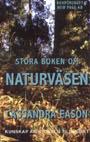 """Eason, Cassandra, """"Stora boken om naturväsen"""" HÄFTAD SLUTSÅLD"""