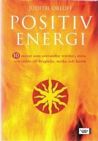"Orloff, Judith, ""Positiv energi"" INBUNDEN ANTIKVARISK"
