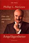"""McGraw, Philip C, (Dr Phil), """"Angelägenheter - finn ditt autentiska jag"""" INBUNDEN"""