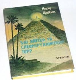 "Kjellson, Henry, ""Sju nätter på Cheopspyramidens topp"" KARTONNAGE"