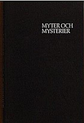 """La Cour, Tage, """"Myter och mysterier - gåtor och legender genom årtusenden"""" INBUNDEN SLUTSÅLD"""