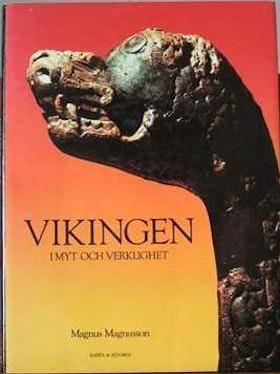 """Magnusson, Magnus, """"Vikingen i myt och verklighet"""" INBUNDEN SLUTSÅLD"""