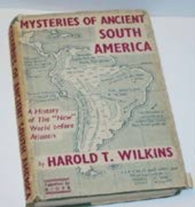 "Wilkins, Harold T. ""Mysteries of Ancient South America"" SLUTSÅLD"