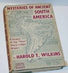 "Wilkins, Harold T. ""Mysteries of Ancient South America"" SLUTSÅLD"