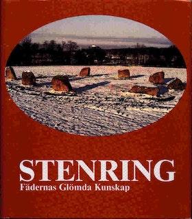"""Hamilton, Ulla och John, """"Stenring, fädernas glömda kunskap"""" INBUNDEN"""