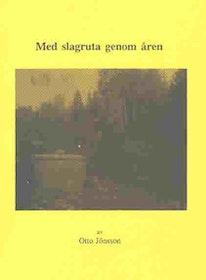 """Jönsson, Otto, """"Med slagruta genom åren"""" SLUTSÅLD"""