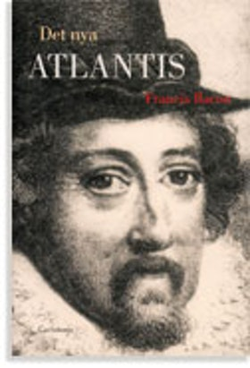 "Bacon, Francis, ""Det nya atlantis"""