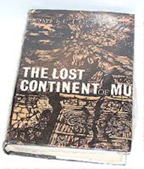 "Churchward, James, ""The lost continent of Mu"" SLUTSÅLD"