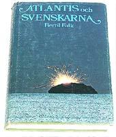 """Falk, Bertil, """"Atlantis och svenskarna"""" INBUNDEN"""