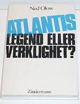 """Olow, Ned, """"Atlantis - legend eller verklighet?"""" INBUNDEN"""