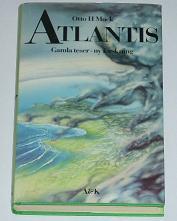 """Muck, Otto H., """"Atlantis: Gamla teser - ny forskning"""" INBUNDEN SLUTSÅLD"""